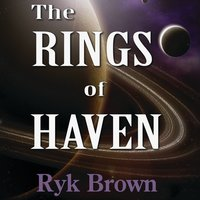 The Rings of Haven - Ryk Brown