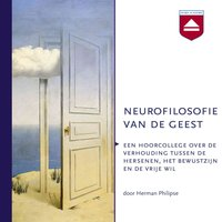 Neurofilosofie van de geest - Herman Philipse
