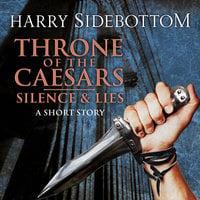 Silence & Lies (A Short Story) - Harry Sidebottom