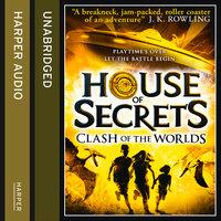 Clash of the Worlds - Ned Vizzini, Chris Columbus, Chris Rylander