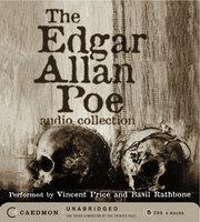 The Edgar Allan Poe Audio Collection - Edgar Allan Poe