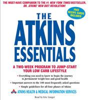 The Atkins Essentials - Atkins Health & Medical Information Serv