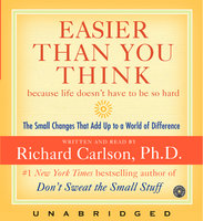 Easier Than You Think - Richard Carlson