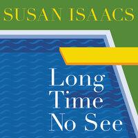 Long Time No See - Susan Isaacs