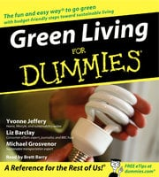 Green Living for Dummies - Liz Barclay