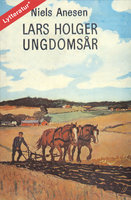 Lars Holger ungdomsår - Niels Anesen