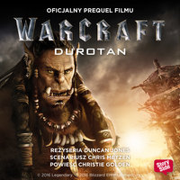 Warcraft - Durotan - Christie Golden