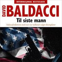 Til siste mann - David Baldacci