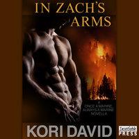In Zach's Arms - Kori David