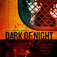 Dark of Night - Jonathan Maberry, Rachael Lavin