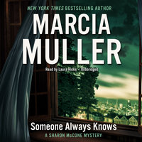 Someone Always Knows - Marcia Muller