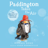 Paddington Takes the Air - Michael Bond