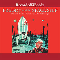 Freddy and the Space Ship - Walter R. Brooks