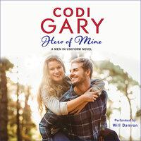 Hero of Mine - Codi Gary