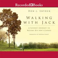 Walking with Jack - Don J. Snyder