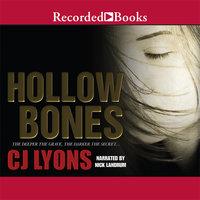 Hollow Bones - C.J. Lyons