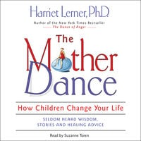 The Mother Dance - Harriet Lerner