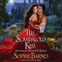 His Scandalous Kiss - Sophie Barnes