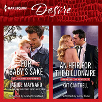 For Baby's Sake & An Heir for the Billionaire - Janice Maynard, Kat Cantrell