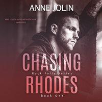 Chasing Rhodes - Anne Jolin