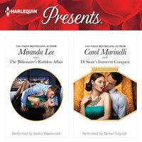 The Billionaire's Ruthless Affair & Di Sione's Innocent Conquest - Carol Marinelli, Miranda Lee