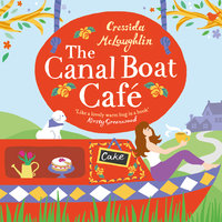 The Canal Boat Café - Cressida McLaughlin