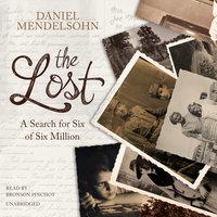 The Lost - Daniel Mendelsohn