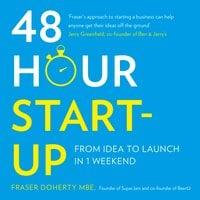 48-Hour Start-up - Fraser Doherty MBE