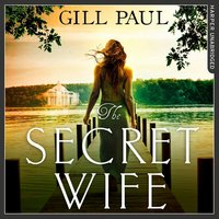 The Secret Wife - Gill Paul