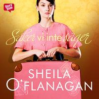 Saker vi inte säger - Sheila O'Flanagan