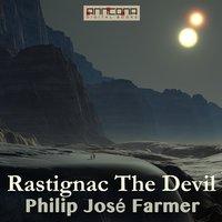 Rastignac The Devil - Philip José Farmer