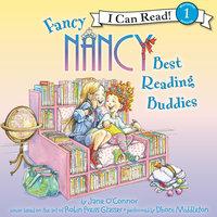 Fancy Nancy: Best Reading Buddies - Jane O'Connor