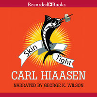 Skin Tight - Carl Hiaasen