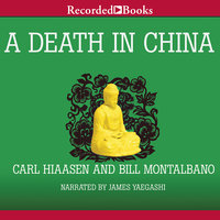 A Death in China - Carl Hiaasen, Bill Montalbano