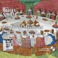 Medieval Mysteries - Thomas F. Madden