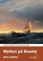 Mytteri på Bounty - James Norman Hall, Charles Nordhoff