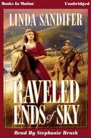 Raveled Ends of Sky - Linda Sandifer