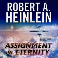 Assignment in Eternity - Robert A. Heinlein