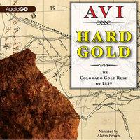 Hard Gold - Avi