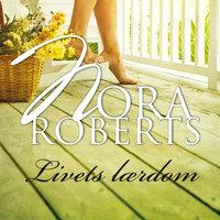 Livets lærdom - Nora Roberts