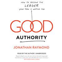 Good Authority - Jonathan Raymond