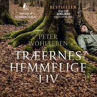 Træernes hemmelige liv - Peter Wohlleben