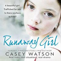 Runaway Girl - Casey Watson
