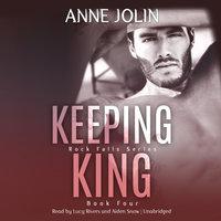 Keeping King - Anne Jolin
