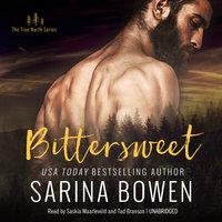 Bittersweet - Sarina Bowen
