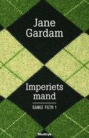 Imperiets mand - Jane Gardam