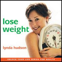 Lose Weight - Lynda Hudson