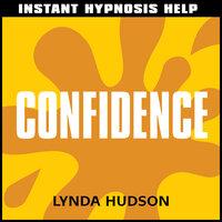 Instant Hypnosis Help - Confidence - Lynda Hudson