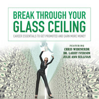 Break through Your Glass Ceiling - Made for Success