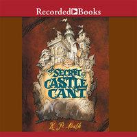 The Secret of Castle Cant - K.P. Bath